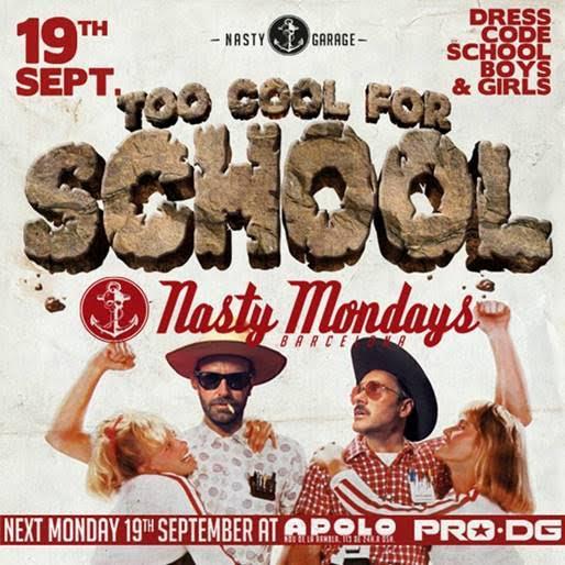 TOO COOL FOR SCHOOL - Nasty Mondays
